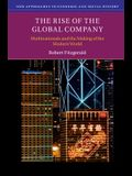 The Rise of the Global Company