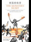 The Monster's Secret: A Story in Simplified Chinese and Pinyin, 1200 Word Vocabulary Level
