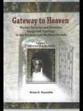 Gateway to Heaven: Marian Doctrine and Devotion, Image and Typology in the Patristic and Medieval Periods: Volume 1: Doctrine and Devotio