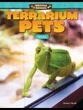 Amazing Animals: Terrarium Pets: Volume