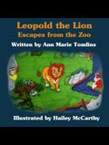 Leopold the Lion: Escapes from the Zoo