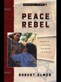 Peace Rebel
