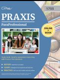 ParaProfessional Study Guide: ParaPro Assessment Exam Prep with Practice Test Questions