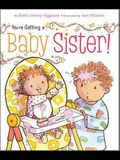 You're Getting a Baby Sister!