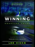 Winning Adaptive Sales: Accelerate Your Success by Leading with Insights