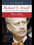 Judge Richard S. Arnold: A Legacy of Justice on the Federal Bench