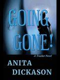 Going Gone!: A Tracker Novel