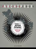 Archiprix International Moscow: World's Best Graduation Projects: Architecture, Urban Design, Landscape Architecture