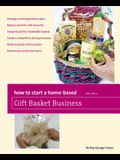 How to Start a Home-Based Gift Basket Business