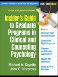 Insider's Guide to Graduate Programs in Clinical and Counseling Psychology: 2020/2021 Edition