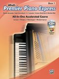 Premier Piano Express, Bk 1: All-In-One Accelerated Course, Book, CD-ROM & Online Audio & Software