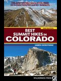 Best Summit Hikes in Colorado: An Only Guide You'll Ever Need 50 Classic Routes and 90+ Summits