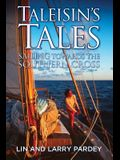 Taleisin's Tales: Sailing Towards the Southern Cross