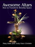 Awesome Altars: How to Transform the Worship Space