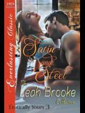 Satin and Steel [erotically Yours 3] (Siren Publishing Everlasting Classic)