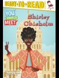 Shirley Chisholm: Ready-To-Read Level 3