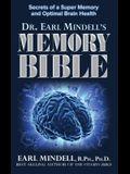 The Memory Bible: Secrets of a Super Memory and Optimal Brain Health
