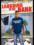 Laughing to the Bank
