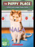 Nala (the Puppy Place #41), 41