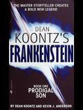 Dean Koontz's Frankenstein Book One
