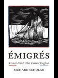 Émigrés: French Words That Turned English