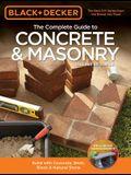 Black & Decker the Complete Guide to Concrete & Masonry, 4th Edition: Build with Concrete, Brick, Block & Natural Stone