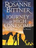 Journey to the High Lonesome: Men of the Outlaw Trail: The Wanted