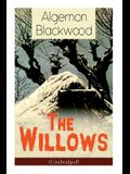 The Willows (Unabridged): Horror Classic