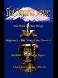 The Samurai Series: The Book of Five Rings, Hagakure - The Way of the Samurai & Bushido - The Soul of Japan