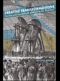 Creative Transformations: Travels and Translations of Brazil in the Americas