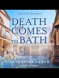 Death Comes to Bath Lib/E