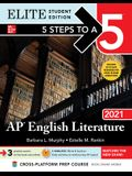 5 Steps to a 5: AP English Literature 2021 Elite Student Edition