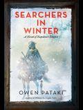 Searchers in Winter: A Novel of Napoleon's Empire