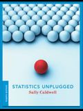 Statistics Unplugged