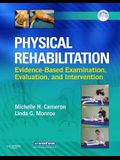 Physical Rehabilitation: Evidence-Based Examination, Evaluation, and Intervention [With CD-ROM]