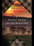 A Double Death on the Black Isle, 2