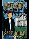 Safe House, 3