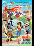 DC Super Hero Girls: Finals Crisis