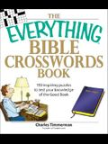 The Everything Bible Crosswords Book: 150 challinging puzzles to test your knowledge of the Bible