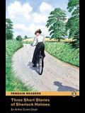 Three Short Stories of Sherlock Holmes, Level 2, Penguin Readers (2nd Edition) (Penguin Readers: Level 2)