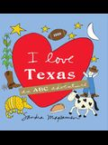 I Love Texas: An ABC Adventure