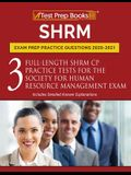 SHRM Exam Prep Practice Questions 2020-2021: 3 Full-Length SHRM CP Practice Tests for the Society for Human Resource Management Exam [Includes Detaile
