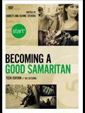 Start Becoming a Good Samaritan Teen Edition Video Study: Six Sessions
