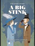 A Big Stink: A Tale of Ardor and Odor