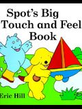 Spot's Big Touch and Feel Book