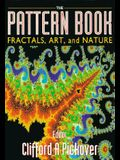 Pattern Book: Fractals, Art and Nature, the