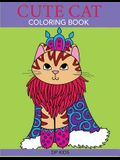 Cute Cat Coloring Book: A Cute Coloring Book for Girls, Boys, and Cat Lovers