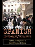 Streetwise Spanish Dictionary/Thesaurus