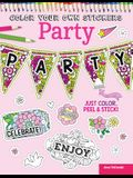 Color Your Own Stickers Party: Just Color, Peel & Stick
