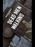 Dead Men Walking (Warhammer 40,000 Novels)